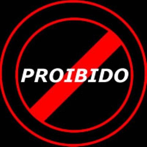 E PROIBIDO - Proibidos!