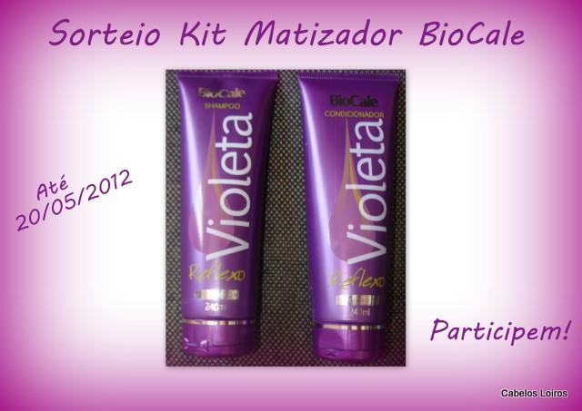 Patricinha Esperta13 - Sorteio Kit Matizador BioCale - encerrado!
