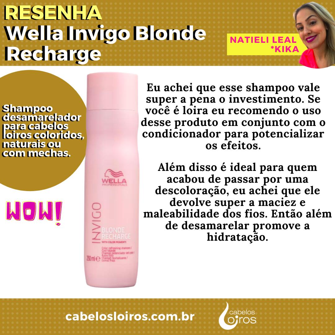 Shampoo Wella Invigo Blonde Recharge Resenha